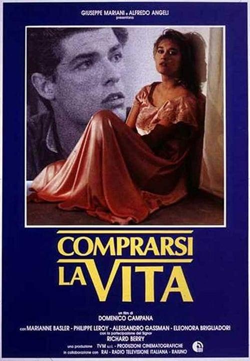 Comprarsi la vita (1991) Poster