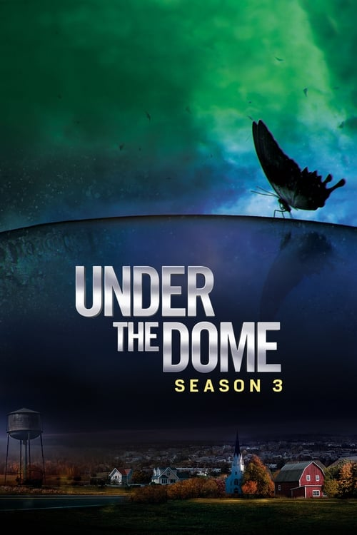 Cover of the Season 3 of Under the Dome