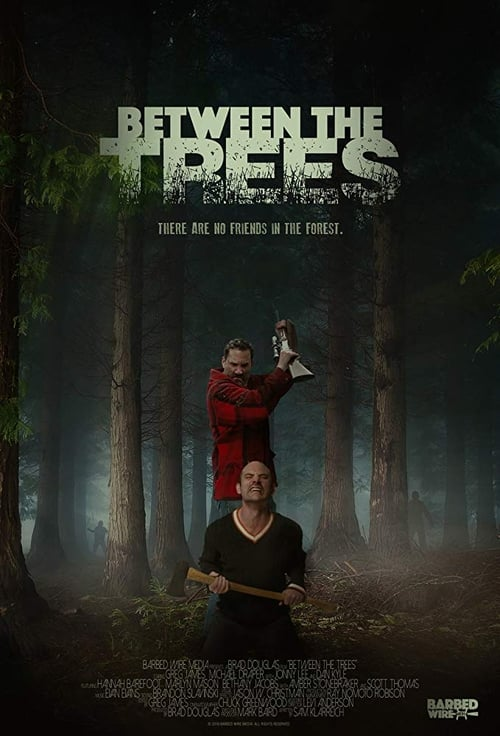 watch Between the Trees full movie online stream free HD