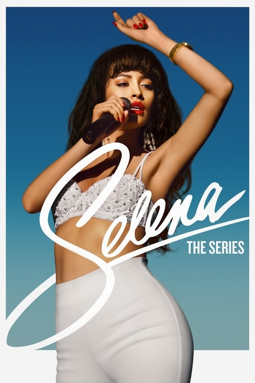 Watch Selena: The Series Online