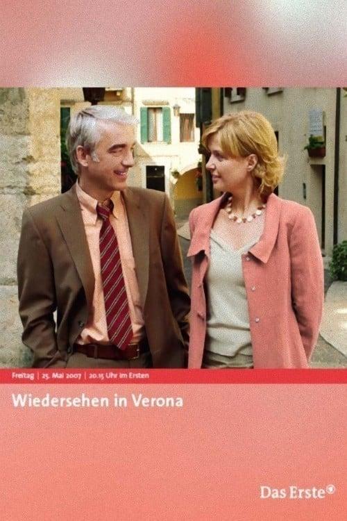 Wiedersehen in Verona (2007) Poster