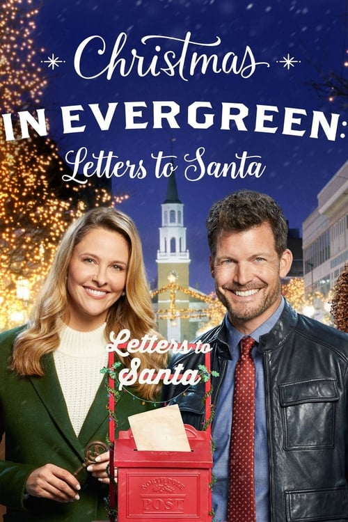 watch Christmas in Evergreen: Letters to Santa full movie online stream free HD
