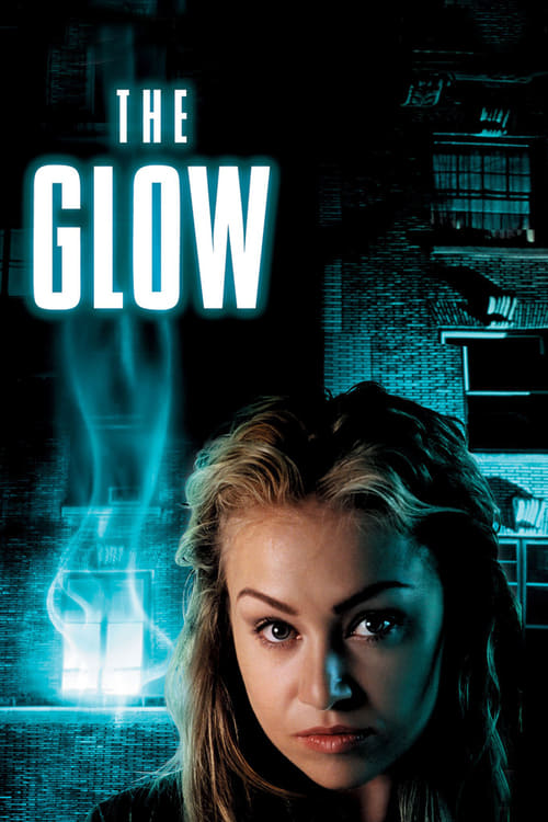 The Glow (2002) Poster
