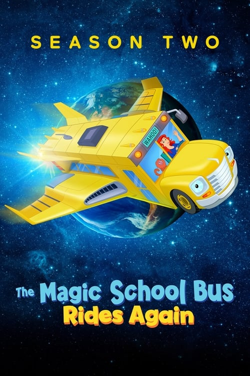 Cover of the Season 2 of The Magic School Bus Rides Again