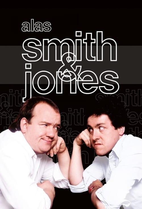 Alas Smith and Jones