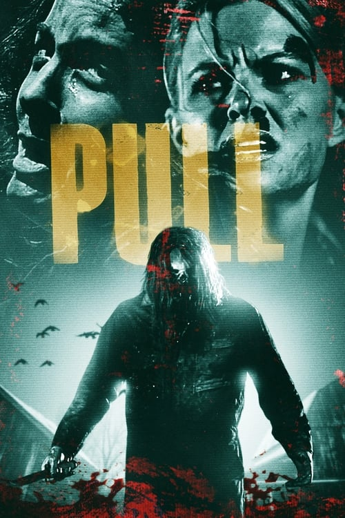 watch Pull full movie online stream free HD