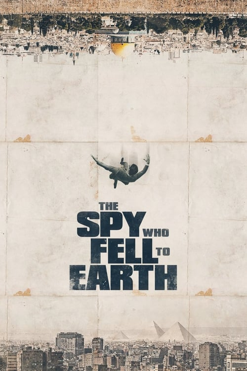 watch The Spy Who Fell to Earth full movie online stream free HD