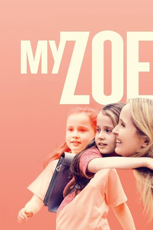 Minha Zoe, Minha Vida 2021 - Dual Áudio / Dublado WEB-DL 1080p FULL HD