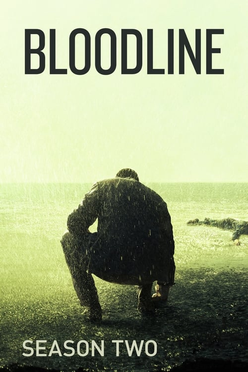Cover of the Season 2 of Bloodline