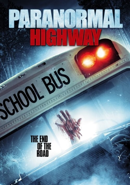 watch Paranormal Highway full movie online stream free HD
