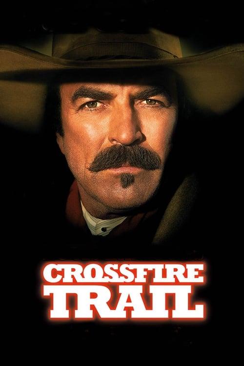 Crossfire Trail
