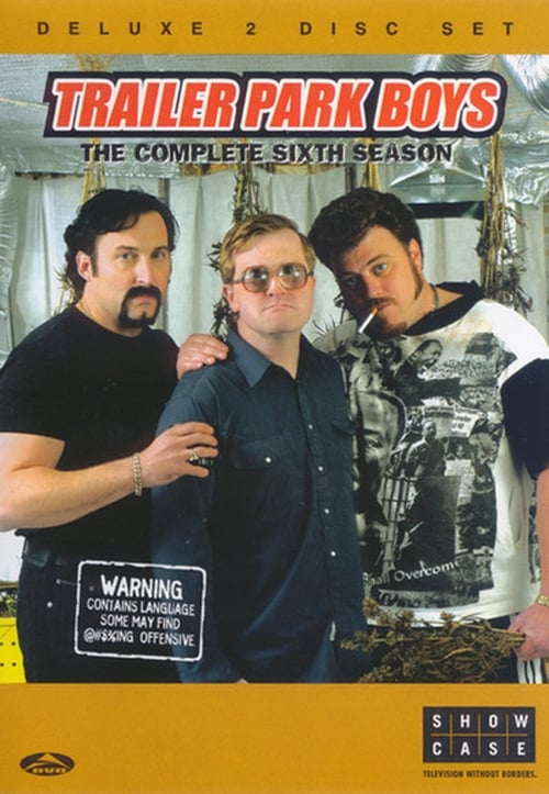 Cover of the Season 6 of Trailer Park Boys