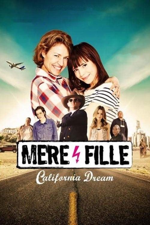Mère et Fille: California Dream (2016) Poster