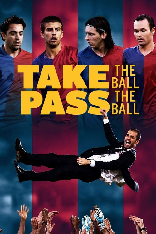 watch Take the Ball, Pass the Ball full movie online stream free HD