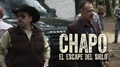 Chapo: El Escape Del Siglo (2016) Watch Full Movie Streaming Online