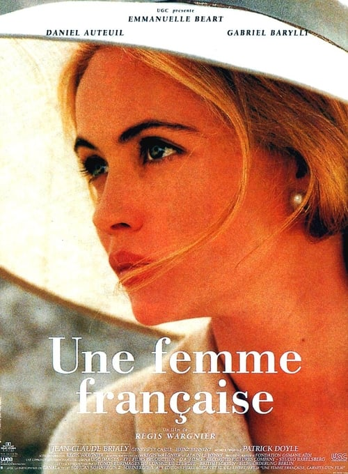 Regarder Une Femme française (1995) le film en streaming complet en ligne