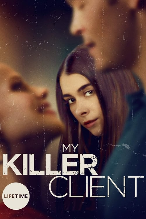 watch My Killer Client full movie online stream free HD