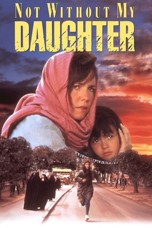 Not Without My Daughter (1991) PelículA CompletA 1080p en LATINO espanol Latino
