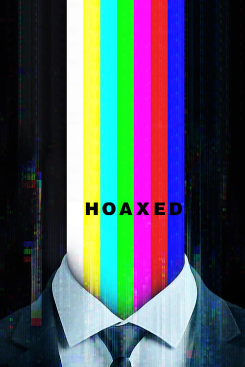 watch Hoaxed full movie online stream free HD