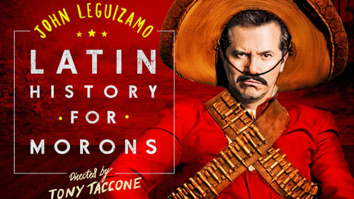 John Leguizamo's Latin History for Morons (2018) Watch Full Movie Streaming Online