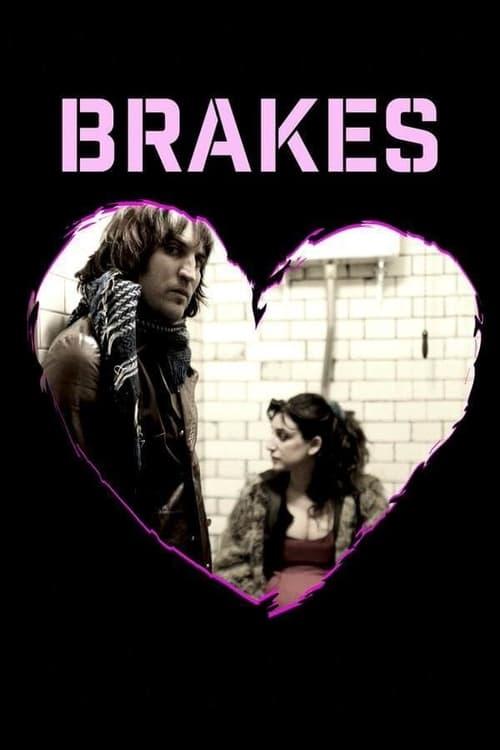 watch Brakes full movie online stream free HD