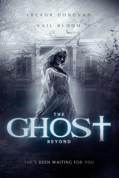 watch The Ghost Beyond full movie online stream free HD