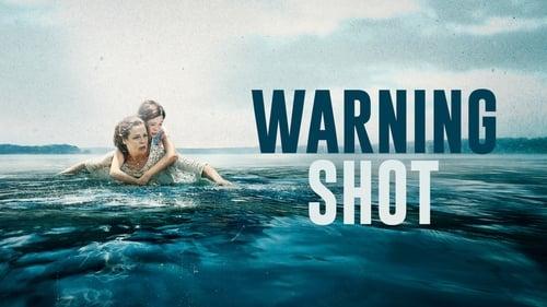 Warning Shot (2018) Watch Full Movie Streaming Online