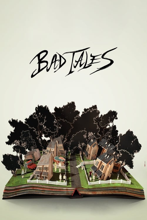 Watch Bad Tales Online
