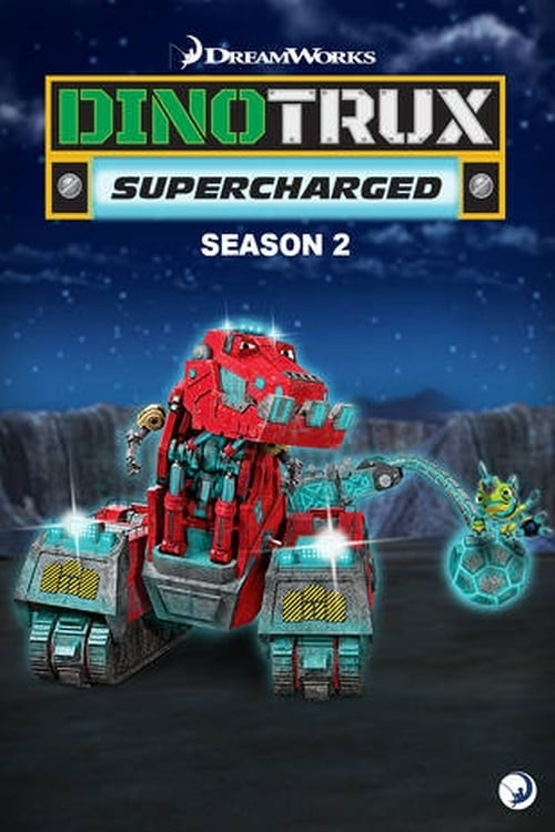 Cover of the Season 2 of Dinotrux: Supercharged