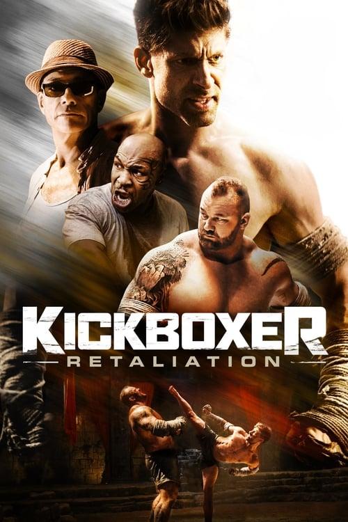 Kickboxer - Retaliation (2018) Watch Full Movie Streaming Online