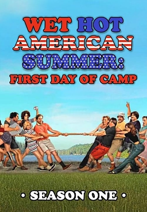 Cover of the Season 1 of Wet Hot American Summer: First Day of Camp