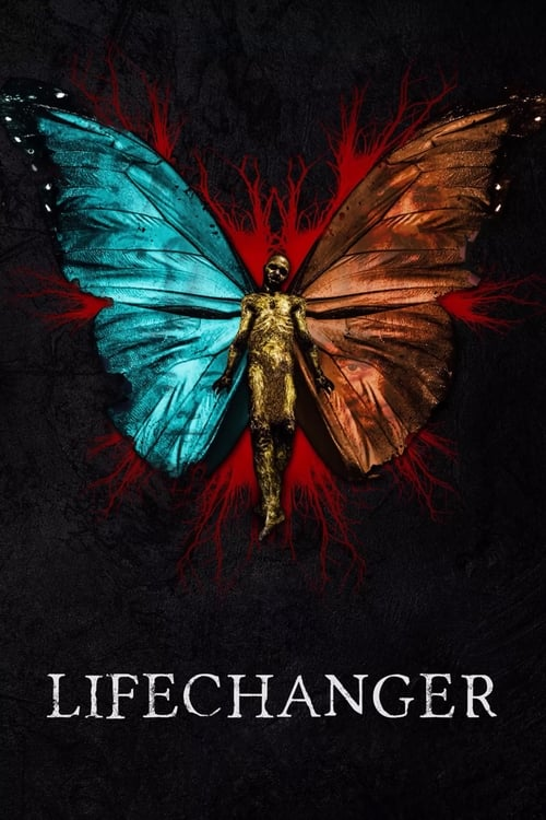 watch Lifechanger full movie online stream free HD