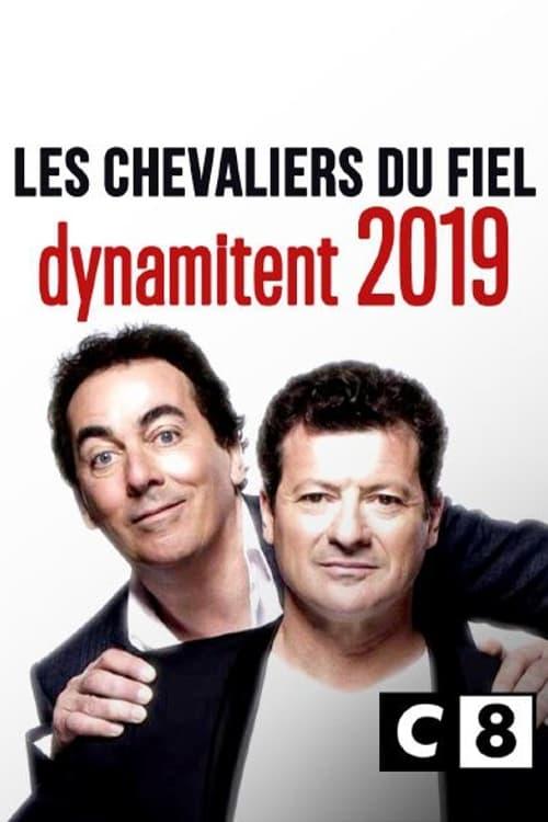Les chevaliers du fiel dynamitent 2019