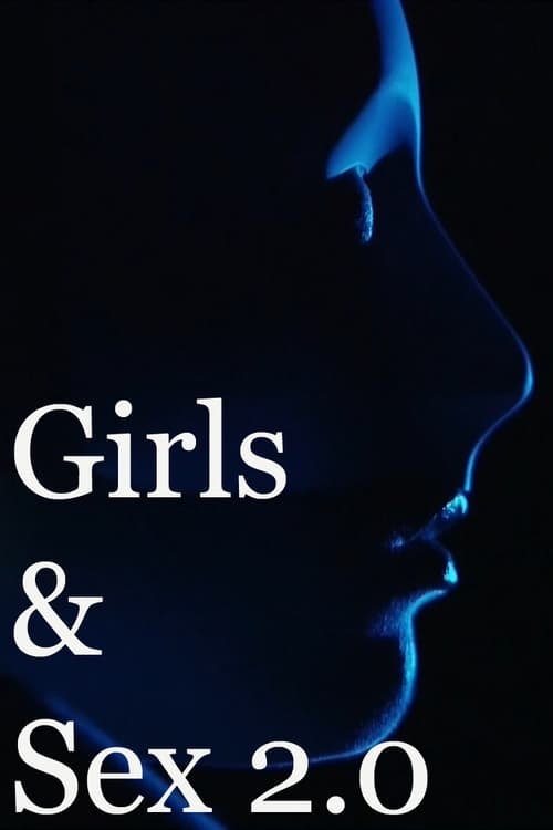 Girls & Sex 2.0