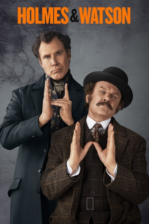 watch Holmes & Watson full movie online stream free HD