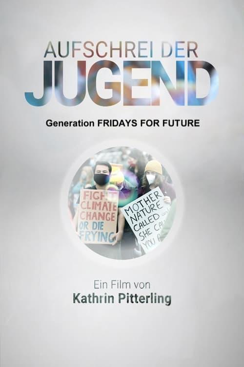 Aufschrei der Jugend - Generation Fridays for Future