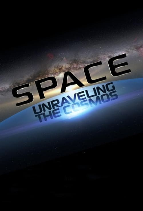 Space: Unraveling the Cosmos