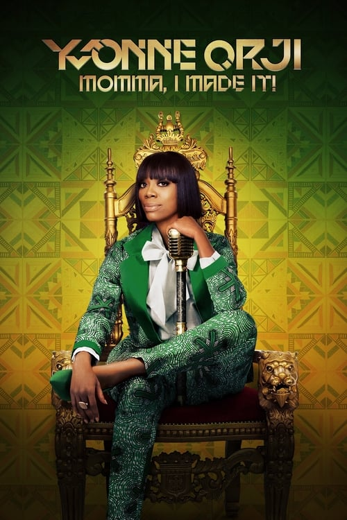 Watch Yvonne Orji: Momma, I Made It! Online