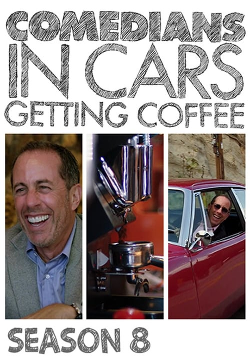 Cover of the Season 8 of Comedians in Cars Getting Coffee