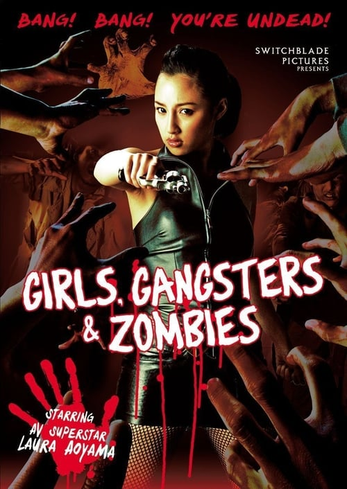 Girls, Gangsters & Zombies