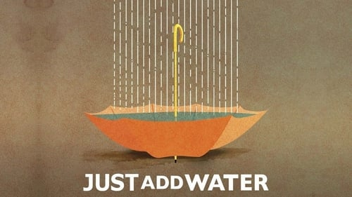 Just Add Water (2008) Watch Full Movie Streaming Online