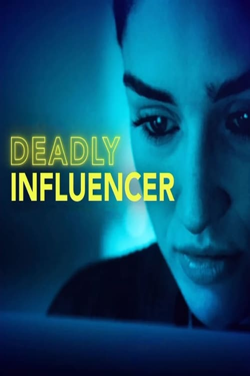 watch Deadly Influencer full movie online stream free HD