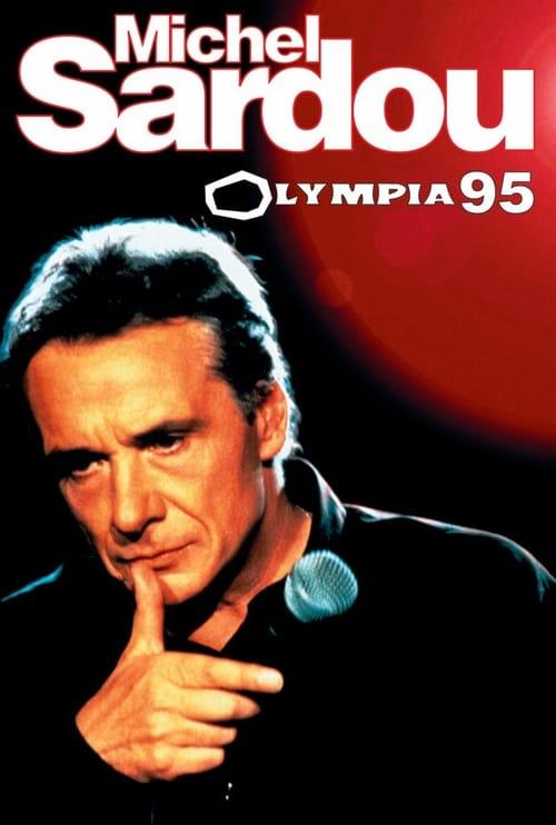 Regarder Michel Sardou - olympia 95 (1995) le film en streaming complet en ligne