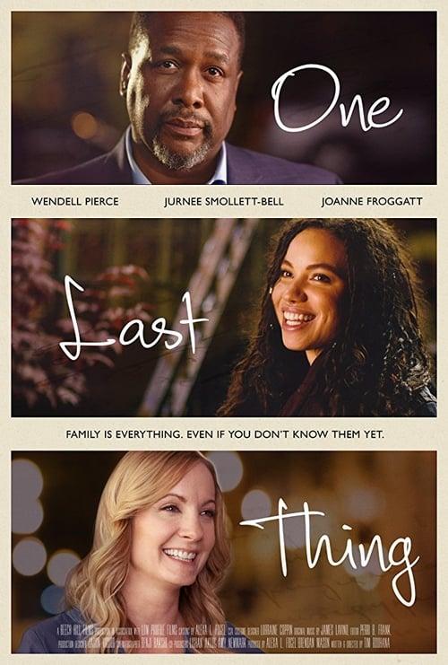 watch One Last Thing full movie online stream free HD