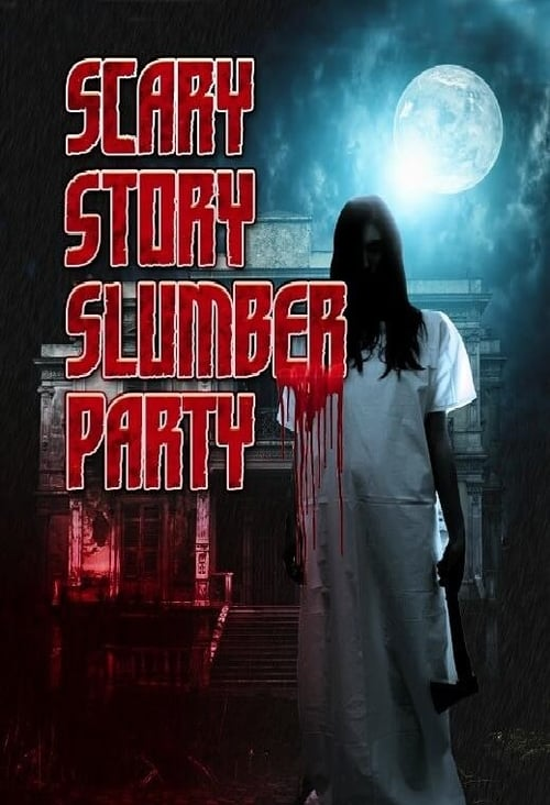 watch Scary Story Slumber Party full movie online stream free HD