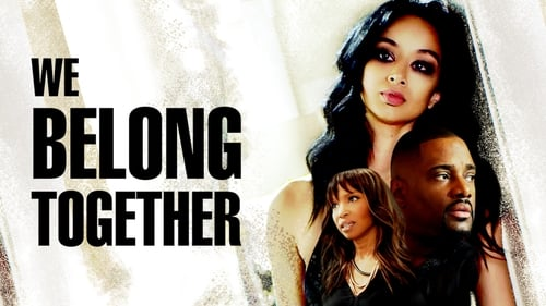 We Belong Together (2018) Watch Full Movie Streaming Online