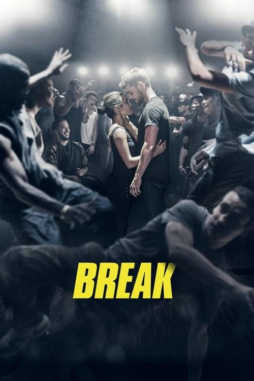 Break (2018) Watch Full HD Movie Streaming Online