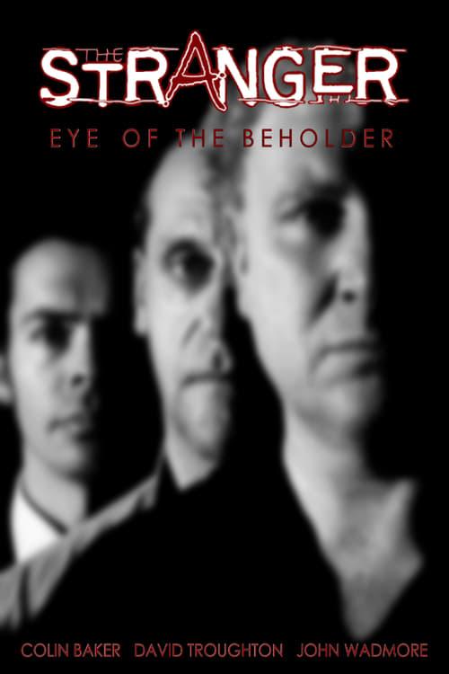 The Stranger: Eye of the Beholder