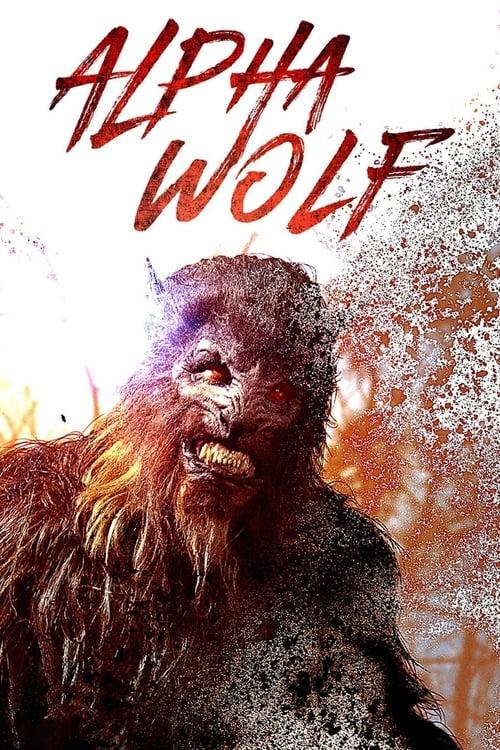 watch Alpha Wolf full movie online stream free HD