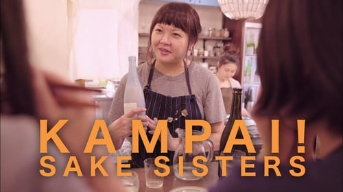 Live Streaming Kampai! Sake Sisters (2019) Full Movie Online